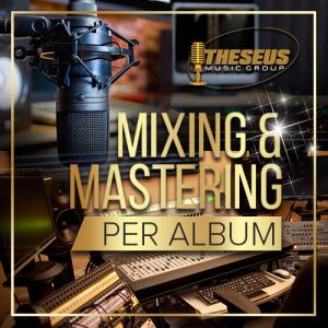 Mixing & Mastering Per Album